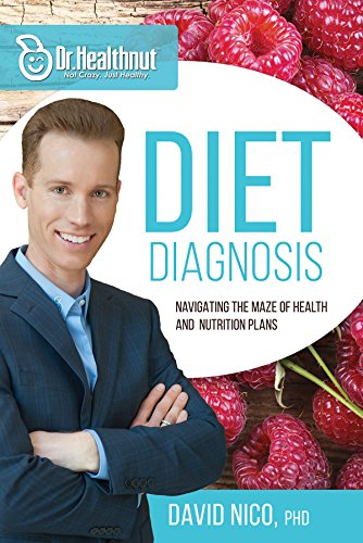 Diet Diagnosis (Dr Healthnut): Navigating the Maze of Health and Nutrition Plans (Jacobs Corn Maze)