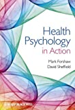 Health Psychology in Action, , 0470667346