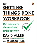 img - for The Getting Things Done Workbook: 10 Moves to Stress-Free Productivity book / textbook / text book