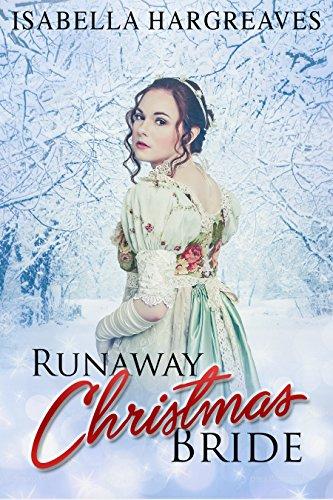 Runaway Christmas Bride.Runaway Christmas Bride A Regency Romance