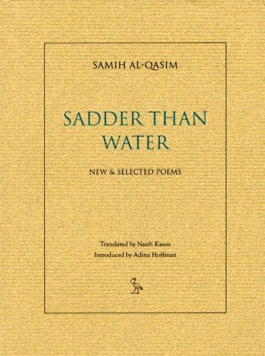 Sadder Than Water: Selected Poems