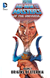 Masters of the Universe Vol. 2: Origins of Eternia