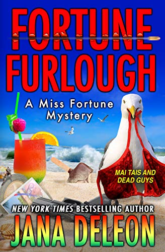 : Fortune Furlough (A Miss Fortune Mystery Book 14)
