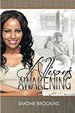 Allison's Awakening, Simone Brookins, 1477268456