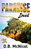Paradise Dead: Hawaii, Paradise at a Price...desire, drama, death (C'Mon Inn Mystery Series Book 2)