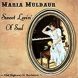 Sweet Lovin' Ol' Soul: Old Highway 61 Revisited