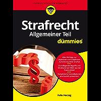 Strafrecht Allgemeiner Teil für Dummies (German Edition)