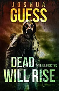 Dead Will Rise by Joshua Guess ebook deal