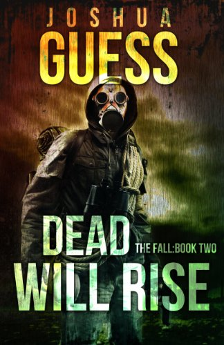 Dead Will Rise (The Fall Book 2) by [Guess, Joshua]