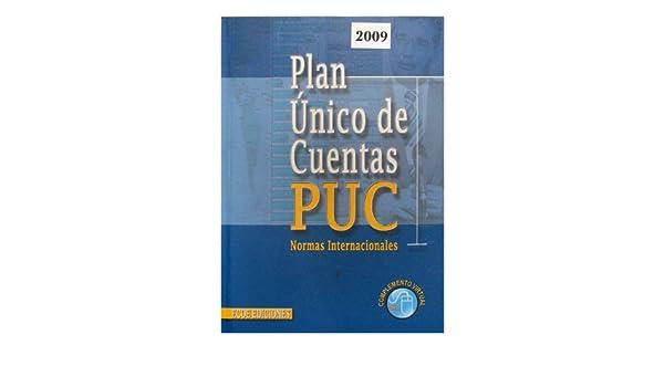 PLAN UNICO DE CUENTAS PUC NORMAS INTERNACIONALES: Enrique Romero Romero: 9789586485913: Amazon.com: Books