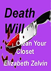Death Will Clean Your Closet (Bruce Kohler Mysteries Book 6)
