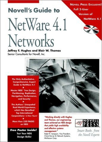 Novell's Guide to NetWare 4.1 Networks (Novell Press) by Hughes, Jeffrey F., Thomas, Blair W. (1996) Hardcover by Wiley