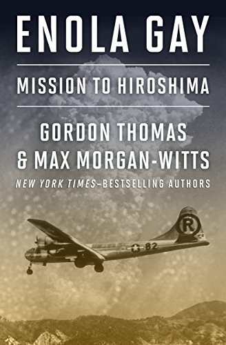 Enola Gay: Mission to Hiroshima (English Edition) por [Thomas, Gordon, Morgan-Witts, Max]