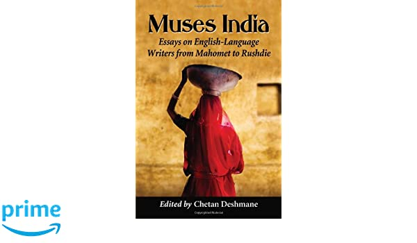 Healthy Food Essays Amazoncom Muses India Essays On Englishlanguage Writers From Mahomet To  Rushdie  Edited By Chetan Deshmane Chetan Deshmane Books Research Essay Proposal Example also English Essays Examples Amazoncom Muses India Essays On Englishlanguage Writers From  High School Essays Examples
