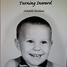 Turning Inward: Asperger Syndrome and Discovery Audiobook by Mitchell Christian Narrated by Samantha Brooke
