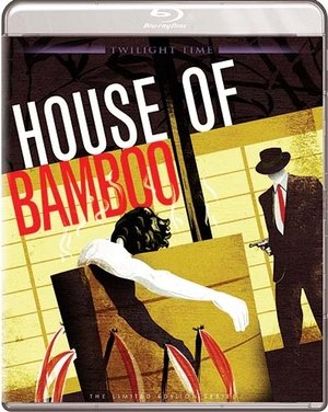 House of Bamboo - Twilight Time [1955] [Blu ray]