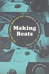 Making Beats: The Art of Sample-Based Hip-Hop (Music/Culture) by Joseph G. Schloss (2014-11-20) Paperback