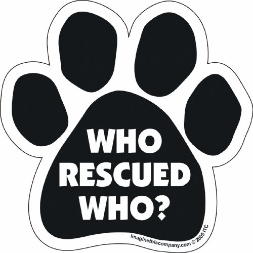(Car Magnet-Paw-Who Rescued Who- 5.5