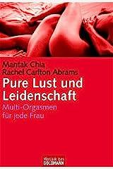 Pure Lust und Leidenschaft Paperback