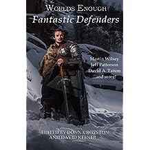 Worlds Enough: Fantastic Defenders