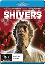 SHIVERS [BLU-RAY]