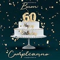Buon Compleanno: 60 Anni - Libro degli ospiti con 110 Pagine