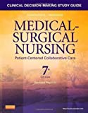img - for Clinical Decision-Making Study Guide for Medical-Surgical Nursing - Revised Reprint: Patient-Centered Collaborative Care, 7e by Ignatavicius MS RN ANEF, Donna D. Published by Saunders 7th (seventh) edition (2013) Paperback book / textbook / text book