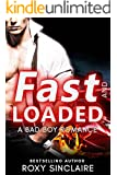 Fast and Loaded: A Bad Boy Sports Romance
