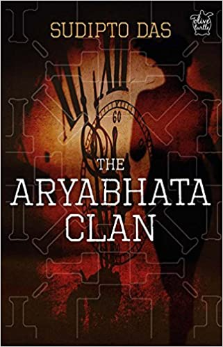 Image result for The Aryabhata Clan by Sudipto Das