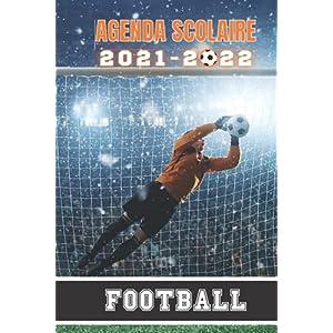AGENDA SCOLAIRE 2021-2022 Football: Sport Foot primaire collège lycée étudiant pour garçon et fille - Planificateur… 9
