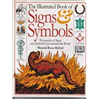 The Illustrated Book of Signs and Symbols