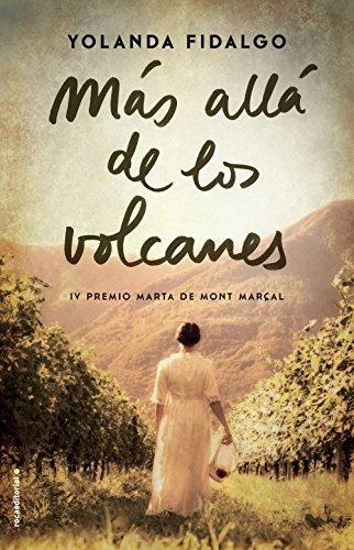 Más allá de los volcanes (Novela) de [Fidalgo, Yolanda]