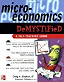 : Microeconomics Demystified: A Self-Teaching Guide by Depken, Craig published by McGraw-Hill Professional (2006)