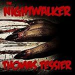 The Nightwalker | Thomas Tessier
