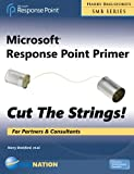 Mircrosoft Response Point Primer Cut the Strings, Harry Brelsford, 0977094987