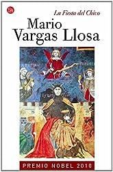La Fiesta Del Chivo/The Feast of the Goat (Narrativa (Punto de Lectura)) (Spanish Edition)