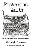 Pinkerton Waltz, Michael Thessen, 1438965125