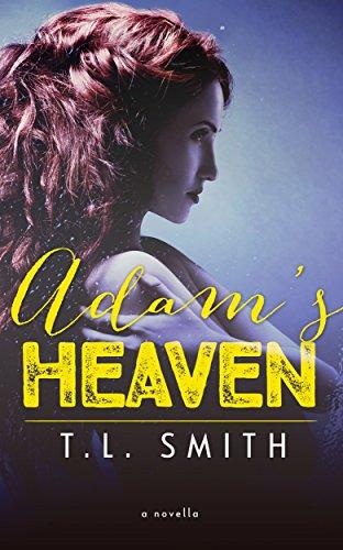 Adam's Heaven (The Dilemma Series Book 3)