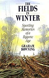 The Fields in Winter: Sporting Memories of a Bygone Age