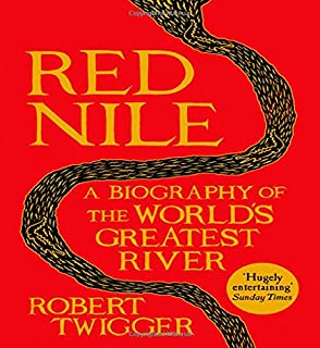 Book Cover: Red Nile: A Biography of the World's Greatest River
