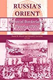 img - for Russia's Orient: Imperial Borderlands and Peoples, 1700-1917 (Indiana-Michigan Series in Russian and East European Studies) book / textbook / text book