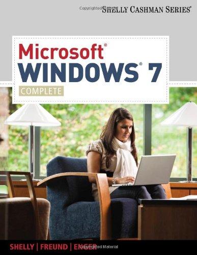 Microsoft Windows 7: Complete by Gary B. Shelly , Raymond E. Enger , Steven M. Freund, Publisher : Course Technology