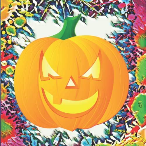 Halloween Party Bags Au (Fun Scary Pumpkin Jack-O-Lantern  on Colorful Gift Sketch Book  Blank Paper Pad Journal for Doodling Sketching Coloring or Writing: Appreciation ... (Under $10 Gift Books: Card)