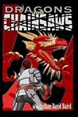 Dragons and Chainsaws: Poetry, Prose, and Short Essays by Jonathan David Baird Paperback