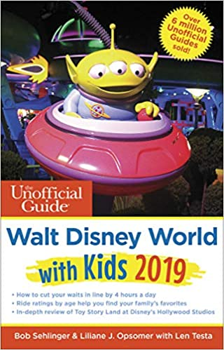 Unofficial Guide to Walt Disney World with Kids 2019 (The Unofficial