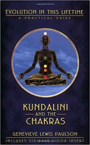 Kundalini and the Chakras: A Practical Manual - Evolution in ...