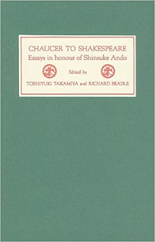 Amazoncom Chaucer To Shakespeare Essays In Honour Of Shinsuke  Chaucer To Shakespeare Essays In Honour Of Shinsuke Ando First Edition  Edition Purpose Of Thesis Statement In An Essay also Writing A Proposal Essay  Persuasive Essay Examples High School