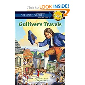 Gulliver's Travels (A Stepping Stone Book(TM)) Nick Eliopulos, Jonathan Swift and John Walker