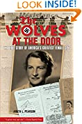 #9: Wolves at the Door: The True Story Of America's Greatest Female Spy