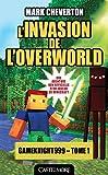 """Afficher """"Les aventures de Gameknight999 n° 1 L'invasion de l'Overworld"""""""